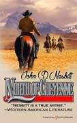 North of Cheyenne by John D. Nesbitt (Print)