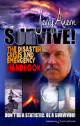 Survive! The Disaster, Crisis and Emergency Handbook by Jerry Ahern (eBook)