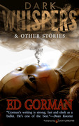 Dark Whispers & Other Stories by Ed Gorman (eBook)