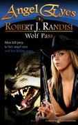 Wolf Pass by Robert J. Randisi (Print)