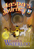 Jaspa's Journey 3: Jaspa's Waterloo by Rich Meyrick (Print)