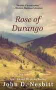 Rose of Durango by John D. Nesbitt (eBook)