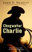 Chugwater Charlie by John D. Nesbitt (eBook)
