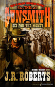 Six for the Money by J.R. Roberts  (eBook)