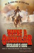 Buckaroo's Code by Wayne D. Overholser (eBook)