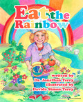 Eat the Rainbow by Dr. Jonathan Terry (Print)