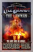 Massacre Trail by Lyle Brandt (eBook)
