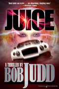 JUICE by Bob Judd (eBook)