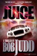 JUICE by Bob Judd (eBook)