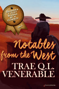 Grandpa I Just Wanna be a Cowboy: Notables from the West by Trae Q. L. Venerable (Print)