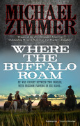 Where the Buffalo Roam by Michael Zimmer (Print)