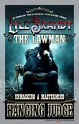 Hanging Judge by Lyle Brandt (eBook)