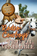 Rodeo Cowboys by Trae Q. L. Venerable (Print)