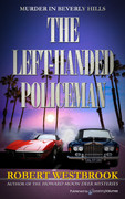 The Left-Handed Policeman by Robert Westbrook (eBook)