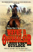 Gunlock by Wayne D. Overholser (eBook)