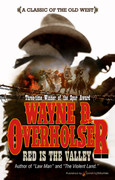 Red is the Valley by Wayne D. Overholser (eBook)