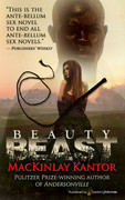 Beauty Beast by MacKinlay Kantor (Print)