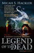 Legend of the Dead by Micah S. Hackler (eBook)
