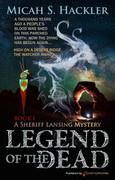 Legend of the Dead by Micah S. Hackler (eBook)