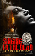 Singing to the Dead by Caro Ramsay (eBook)