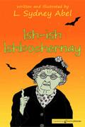 Ish-ish Ishbochernay by L. Sydney Abel (Print)