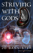 Striving with Gods by Jo Bannister (eBook)