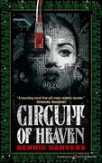 Circuit of Heaven by Dennis Danvers (eBook)