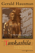 Tunkashila by Gerald Hausman (Print)