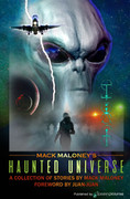 Mack Maloney's Haunted Universe by Mack Maloney (Print)
