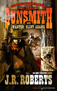 Wanted: Clint Adams by J.R. Roberts  (eBook)