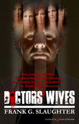 Doctors' Wives by Frank G. Slaughter (eBook)