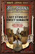 Last Stand at Sweet Sorrow by Bill Brooks (eBook)