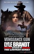 Vengeance Gun by Lyle Brandt (eBook)