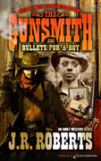 Bullets for a Boy by J.R. Roberts  (eBook)