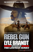 Rebel Gun by Lyle Brandt (eBook)