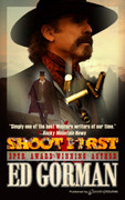 Shoot First by Ed Gorman (eBook)