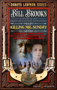 Killing Mr. Sunday by Bill Brooks (eBook)