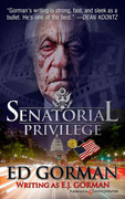 Senatorial Privilege by Ed Gorman (eBook)