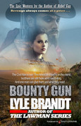 Bounty Gun by Lyle Brandt (eBook)