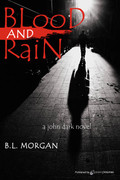 Blood and Rain by B.L. Morgan (Print)