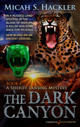 The Dark Canyon by Micah S. Hackler (eBook)