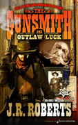 Outlaw Luck by J.R. Roberts  (eBook)