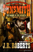 The Shadow of the Gunsmith by J.R. Roberts  (eBook)