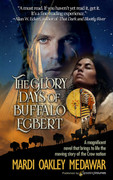 The Glory Days of Buffalo Egbert by Mardi Oakley Medawar (Print)