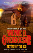 Return of the Kid by Wayne D. Overholser (eBook)
