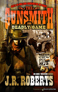 Deadly Game by J.R. Roberts  (eBook)