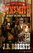 A Day in the Sun by J.R. Roberts  (eBook)