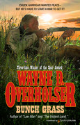 Bunch Grass by Wayne D. Overholser (eBook)