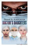 Doctor's Daughters by Frank G. Slaughter (eBook)