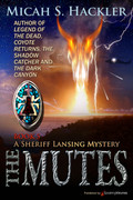The Mutes by Micah S. Hackler (eBook)